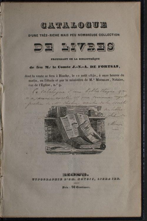 Catalogue D'une Très-Rich Mais Peu Nombreuse Collection De Livres Provenant De La Bibliothêque De Feu Mr. Le Comte J.-N.-A. De Forstas
