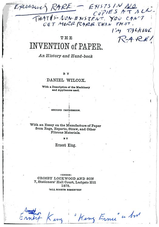 The Invention of Paper. An History and Hand-Book– Daniel Wilcox