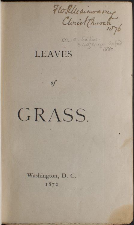 Leaves of Grass– Walt Whitman (1819-1892)