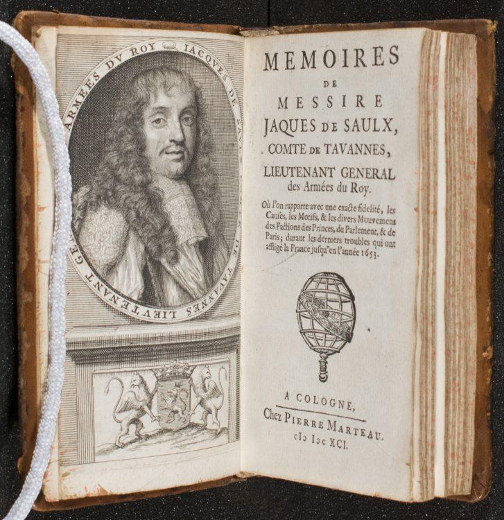 Memoires De Messire Jacques De Saulx, Comte De Tavannes, Lieutenant General Des Armées Du Roy