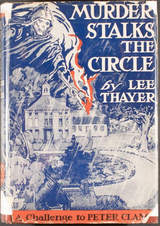 Murder Stalks the Circle– Lee Thayer