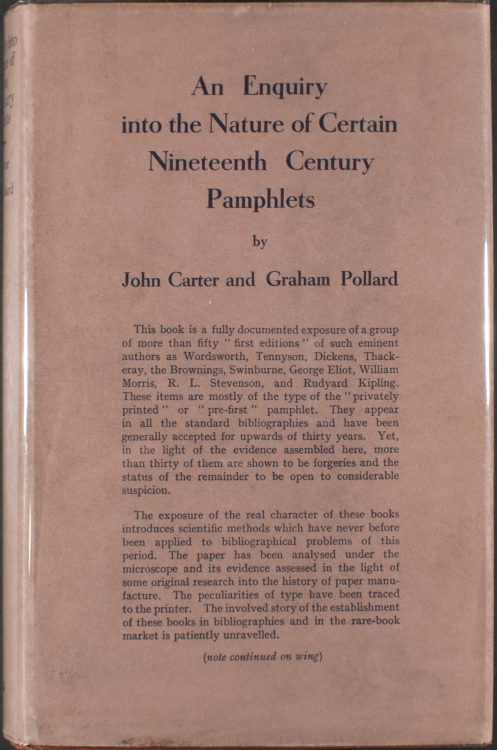 John Carter (1905-1975) and Graham Pollard (1903-1976): An Enquiry into the Nature of Certain Nineteenth Century Pamphlets