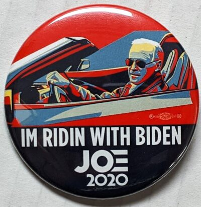 "Dr. Don's Buttons, ""Im ridin with Biden"" campaign button, 2020, from the University of Delaware ephemera collection related to politics, policy and government"