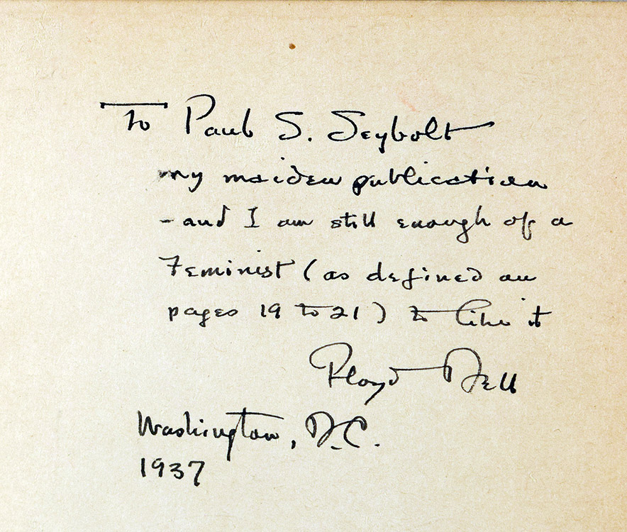 Author's inscription to Paul S. Seybold. Floyd Dell (1887-1969).  Women as World Builders. Chicago : Forbes and Company, 1913