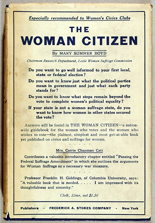 Mary (Mary Brown) Sumner Boyd (1876-1950).  The Woman Citizen: A General Handbook of Civics, with Special Consideration of Women's Citizenship. New York : Frederick A. Stokes Company, 1918