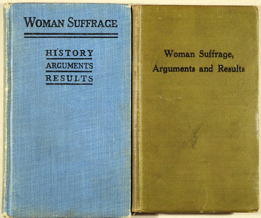 Woman Suffrage, Arguments and Results. New York : National American Woman Suffrage Association, 1910 and 1915 edition