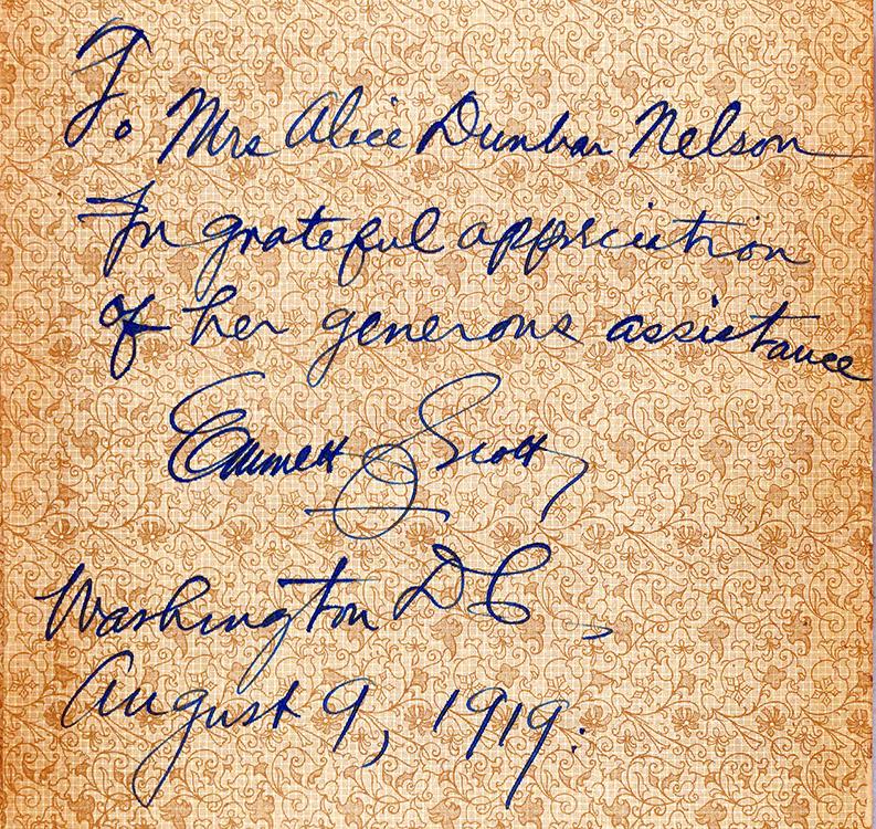 Author's inscription to Alice Dunbar-Nelson. Emmett J. (Emmett Jay) Scott (1873-1957) Scott's Official History of the American Negro in The World War. [Washington, D.C.], copyright Emmett J. Scott, 1919.