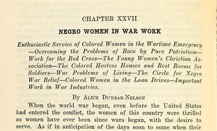 "Alice Ruth Moore Dunbar-Nelson (1875-1935). ""Negro Women in War Work"" [chapter in] Emmett J. (Emmett Jay) Scott (1873-1957) Scott's Official History of the American Negro in The World War. [Washington, D.C.], copyright Emmett J. Scott, 1919"