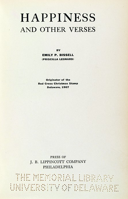 Priscilla Leonard (pseudonym for Emily P. Bissell), (1861-1948).  Happiness and Other Verses (title page). Philadelphia : Lippincott, 1927