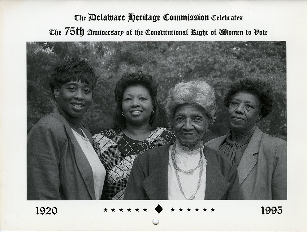 Delaware Heritage Commission. The Delaware Heritage Commission Celebrates the 75th Anniversary of the Constitutional Right of Women to Vote, 1920-1995 [calendar]. Wilmington, Del. : The Commission, 1995