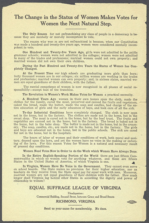"""Equal Suffrage League of Virginia.  """"The Change in the Status of Women Makes Votes for Women the Next Natural Step"""" [handbill], undated. Woman Suffrage Collection"""