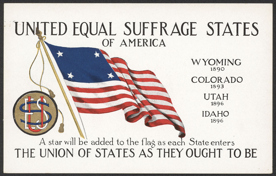 National American Woman Suffrage Association. United Equal Suffrage States of America [postcard]. Grand Rapids, Mich. : Cargill Company, undated. Woman Suffrage Collection