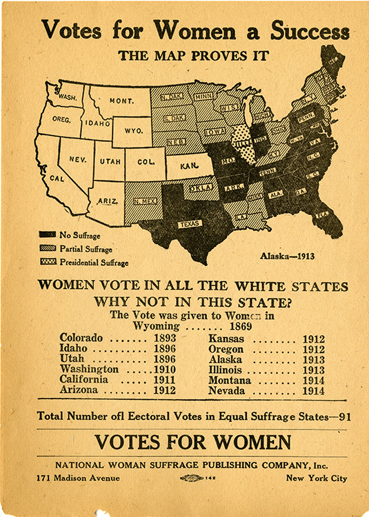 "National Woman Suffrage Publishing Co. ""Votes for Women a Success : the Map Proves It"" [leaflet]. New York : NWSPC, circa 1915. Woman Suffrage Collection"