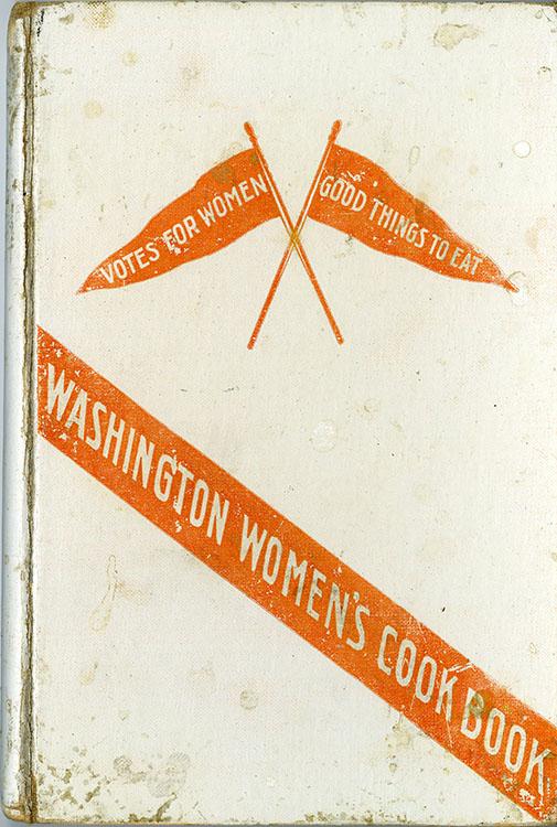 Linda Deziah Jennings (1870-1932). Washington Women's Cook Book. Washington Equal Suffrage Association, 1909.