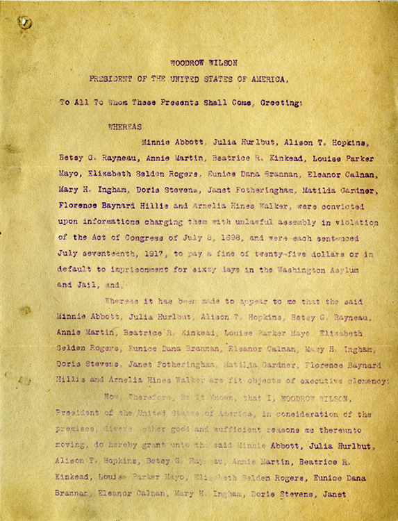 Woodrow Wilson (1856-1924, U.S. President, 1913-1921). Executive pardon of 16 women, including Delawareans Annie Martin and Florence Bayard Hillis (sic), sentenced July 17, 1917. Notarized copy signed and sealed by C. Larimore Keeley, February 4, 1918. Callery collection of Bayard family papers. Facsimile image courtesy of Delaware Historical Society