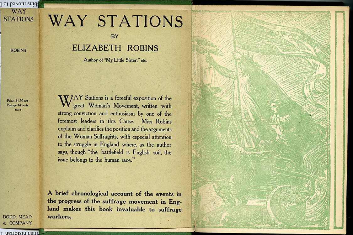 Elizabeth Robins (1862-1952). Way Stations. New York : Dodd, Mead and Company, 1913