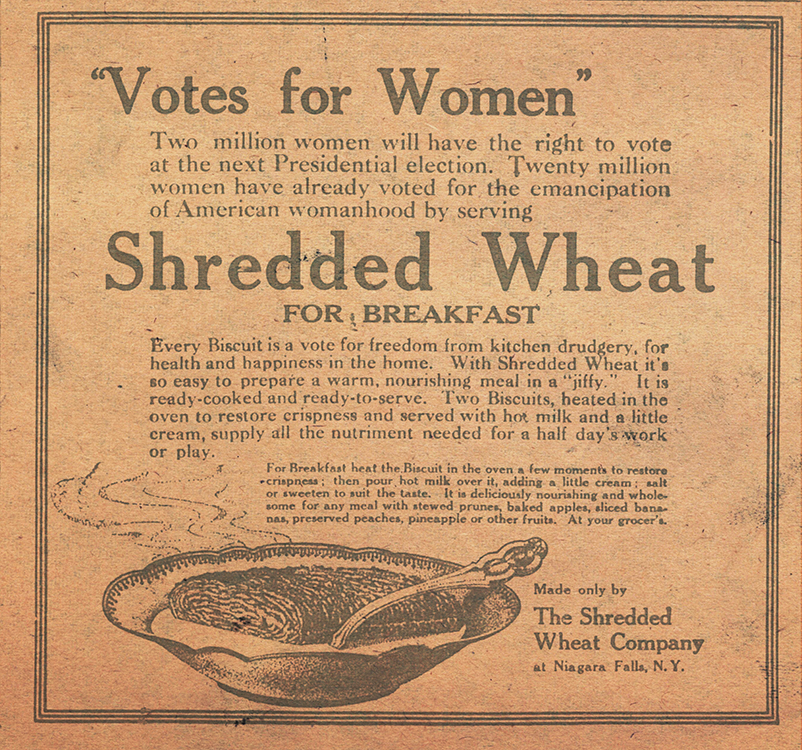 """Shredded Wheat Company. """"Votes for Women"""" [advertisement]. [Wilmington, Del.] Evening Journal, March 6, 1913"""