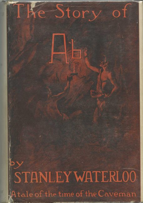 Dust jacket forThe Story of Ab: A Tale of the Time of the Cave Man