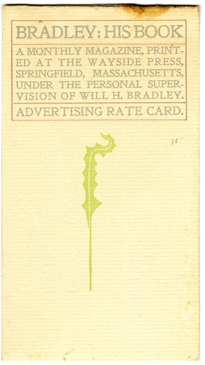 Small advertisement and advertising rate card for Bradley: His Book