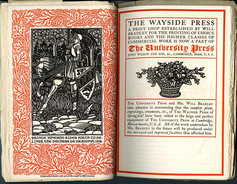 Some Examples of Printing and Drawing, The Work of Will Bradley, Issued in This Wise as an Advertisement by the University Press