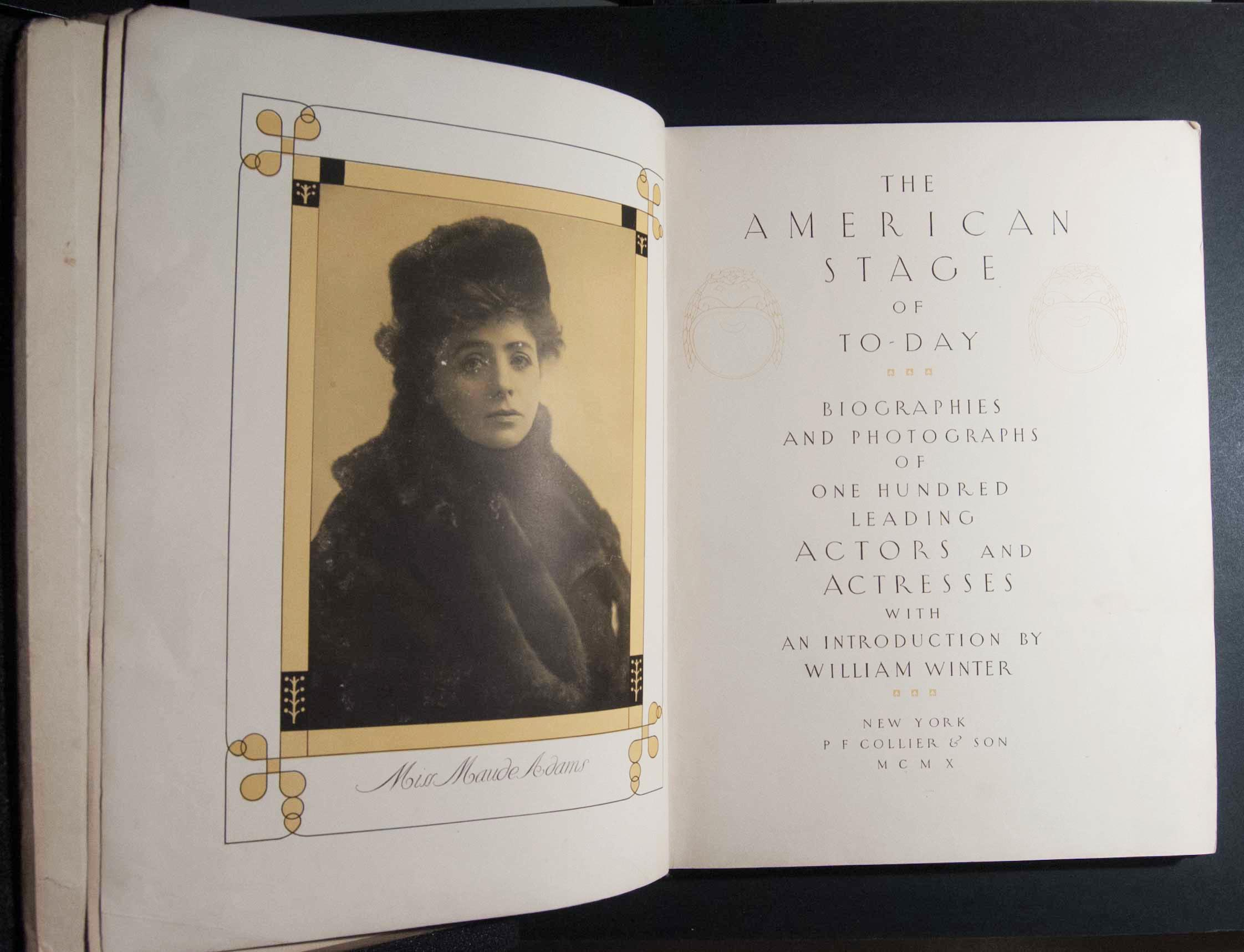 The American Stage of To-Day: Biographies and Photographs of One Hundred Leading Actors and Actresses