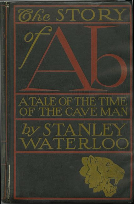 The Story of Ab: A Tale of the Time of the Cave Men