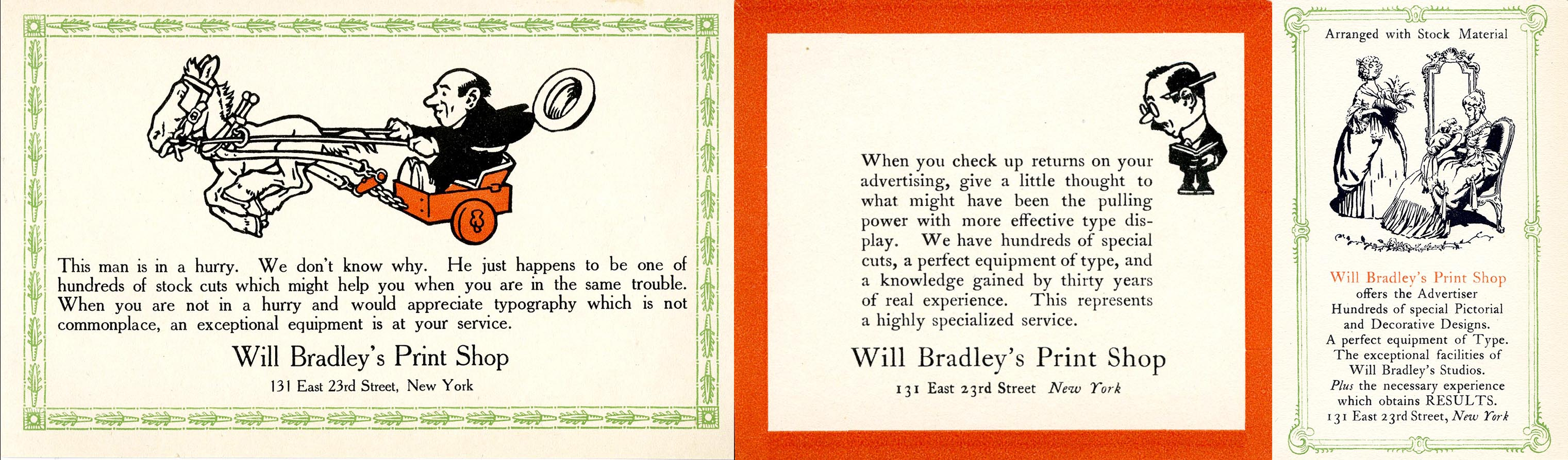 Three advertising cards for Will Bradley's Print Shop, 131 East 23rd Street, New York