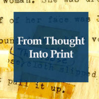 From Thought Into Print