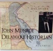 John Munroe: Delaware Historian (Archived)