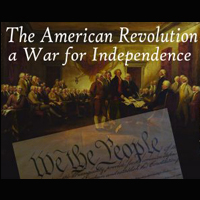 The American Revolution: A War for Independence (Archived)
