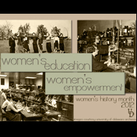 Women's Education–Women's Empowerment: Celebrating Women's History Month (Archived)