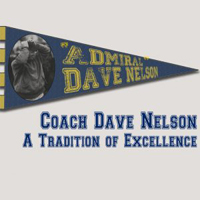 Coach Dave Nelson: A Tradition of Excellence (Archived)