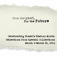 From the Past, for the Future: Celebrating Women's History Month With Selection from Special Collections (Archived)
