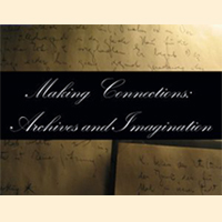 Archives Month 2010: Making Connections: Archives and Imagination (Archived)