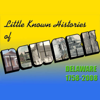 Little Known Histories of Newark, Delaware, 1958-2008: An Exhibition (Archived)