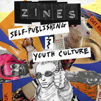 Zines! Self-Publishing Youth Culture, Then and Now (Archived)
