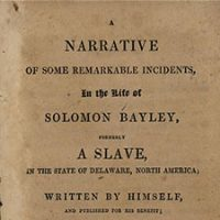 Solomon Bayley and Anti-Slavery in Delaware